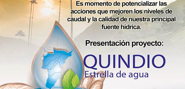 Gobernación del Quindío participará en socialización del proyecto 'Quindío estrella de agua'